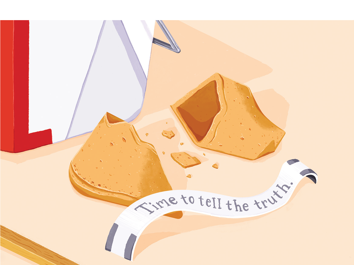 Illustration of a broken fortune cookie with a fortune that says Time to tell the truth